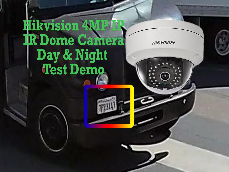 Hikvision 4MP IP IR CCTV Cameras Demo